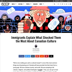 Immigrants Explain What Shocked Them the Most About Canadian Culture