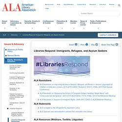 Libraries Respond: Immigrants, Refugees, and Asylum Seekers