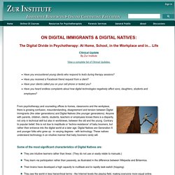 DIGITAL IMMIGRANTS & DIGITAL NATIVES: The Digital Divide in Psychotherapy