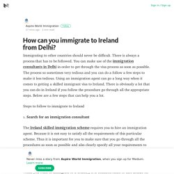 How can you immigrate to Ireland from Delhi?