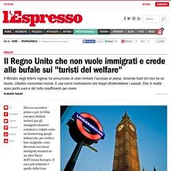 Il Regno Unito che non vuole immigrati e crede alle bufale sui turisti del welfare - l'Espresso