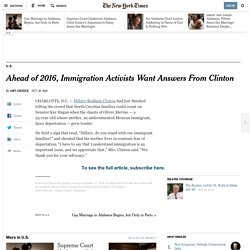 Immigration activists want answers from Clinton 26/10/2014 - NYTimes.com
