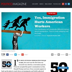 Yes, Immigration Hurts American Workers