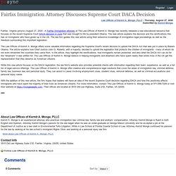 Fairfax Immigration Attorney Discusses Supreme Court DACA Decision