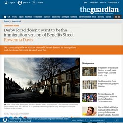 Derby Road doesn't want to be the immigration version of Benefits Street