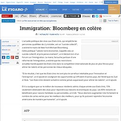 Immigration: Bloomberg en colère