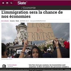 L'immigration et l'économie.
