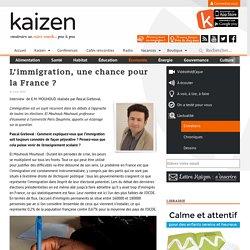 L'immigration, une chance pour la France
