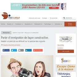 Parler d'immigration de façon constructive - Thot Cursus