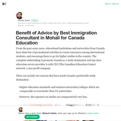 Benefit of Advice by Best Immigration Consultant in Mohali for Canada Education