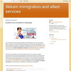 Akkam immigration and allied services: Australia visa consultants in Hyderabad