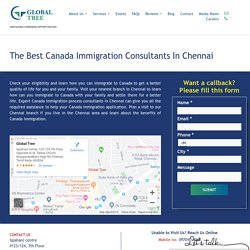 The Best Canada Immigration Consultants in Chennai