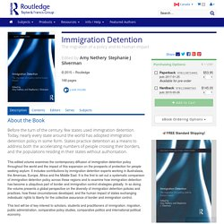 Immigration Detention: The migration of a policy and its human impact (Paperback)