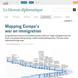 *****Migration interfaces: Mapping Europe's war on immigration , by Philippe Rekacewicz (Le Monde diplomatique - English edition, October 2013)