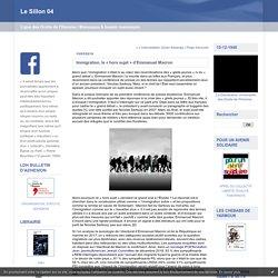 Immigration, le « hors sujet » d'Emmanuel Macron : Le Sillon 04