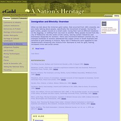 Immigration and Ethnicity: Overview - Theme - Electronic Encyclopedia of Gold in Australia