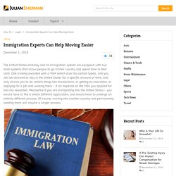 Immigration Experts Can Help Moving Easier
