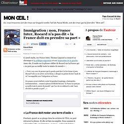 Immigration: non, France Inter, Rocard n'a pas dit «la France doit en prendre sa part»