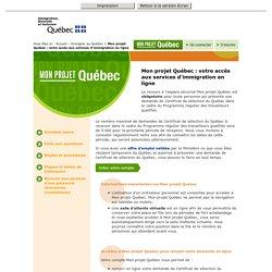 Mon projet Québec : votre accès aux services d'immigration en ligne