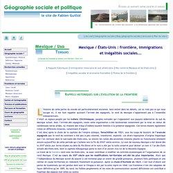 Mexique - Etats-Unis : frontière, immigration et inégalités sociales