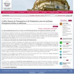 L'office français de l'immigration et de l'intégration: pour une politique d'intégration réaliste et ambitieuse