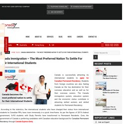 Canada Immigration – The Most Preferred Nation To Settle For Their International Students