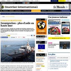 Immigration : plus d'asile en haute mer