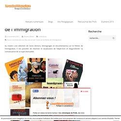 Des vies en exil : livres sur le thème de l'immigration - LeWebPédagogique