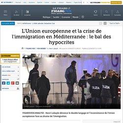 L'Union européenne et la crise de l'immigration en Méditerranée : le bal des hypocrites