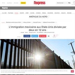 L'immigration mexicaine aux Etats-Unis divisée par deux en 12 ans