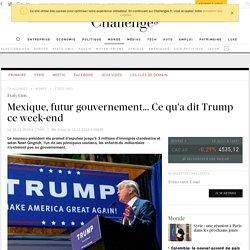Immigration, mur avec le Mexique, népotisme... Ce qu'a dit Trump ce week-end