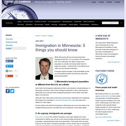 5 things you should know about Immigration in Minnesota - Minnesota Compass