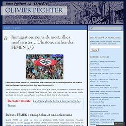 Immigration, peine de mort, alliés néofascistes… L'histoire cachée des FEMEN (2/3)