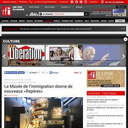 Rfi.fr - Le Musée de l'immigration donne de nouveaux «Repères»