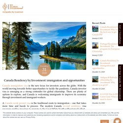 Canada Residency by Investment: immigration and opportunities