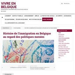 Histoire de l'immigration en Belgique au regard des politiques menées