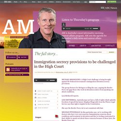 AM - Immigration secrecy provisions to be challenged in the High Court 27/07/2016
