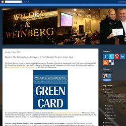 Immigration Law Firm- Wildes Law: Reasons Why Immigration Attorneys Are The Safest Bet To Get a Green Card.