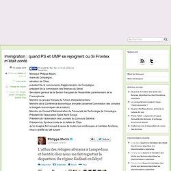 Immigration ; quand PS et UMP se rejoignent ou Si Frontex m'était conté