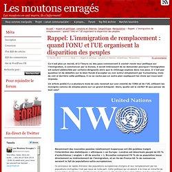 Rappel: L'immigration de remplacement : quand l'ONU et l'UE organisent la disparition des peuples
