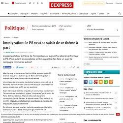 Immigration: le PS veut se saisir de ce thème à part
