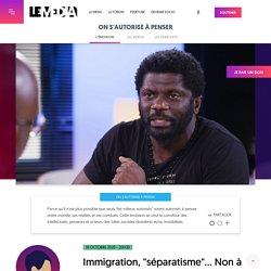 """19 oct. 2020 Immigration, """"séparatisme""""... Non à l'hypocrisie bourgeoise"""