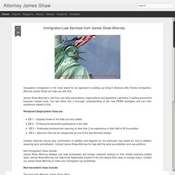 Immigration law Services from James Shaw Attorney