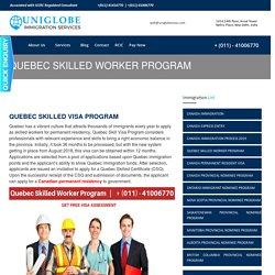 Quebec Skilled Worker Program - Best Immigration Consultants