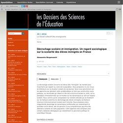 Décrochage scolaire et immigration. Un regard sociologique sur la scolarité des élèves immigrés en France