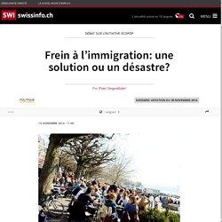 Frein à l'immigration: une solution ou un désastre?