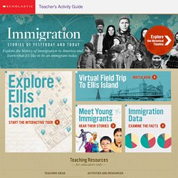 Immigration: Stories of Yesterday and Today and Ellis Island
