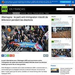Allemagne : le parti anti-immigration interdit de télévision pendant les élections
