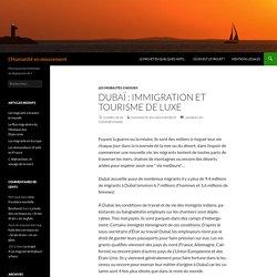 Dubaï : immigration et tourisme de luxe
