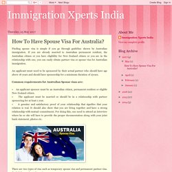 How To Have Spouse Visa For Australia?
